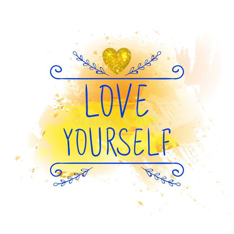 Miłość yourself WEKTOROWI ręcznie pisany listy z błyskotliwości złota sercem Błękitni słowa na żółtym farby pluśnięciu royalty ilustracja
