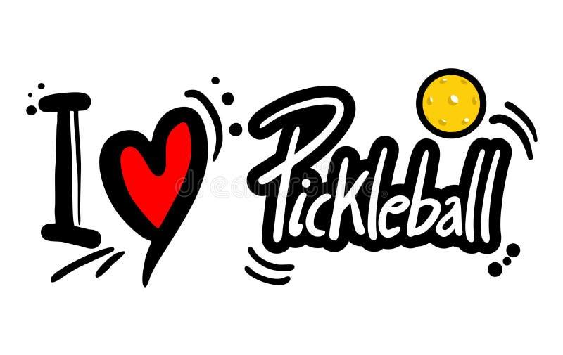 Miłości pickleball wiadomość ilustracja wektor