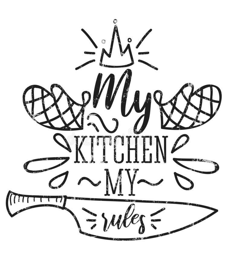 Mi cocina mi tarjeta retra inspirada de las reglas con efecto del grunge aislada sobre el fondo blanco Cita de motivación con la  libre illustration