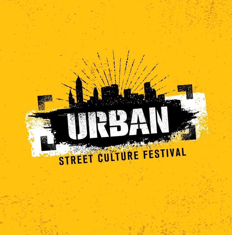 Miastowego Ulicznego kultura festiwalu Szorstki Ilustracyjny pojęcie Na Grunge ściany tle Z farby uderzeniem royalty ilustracja