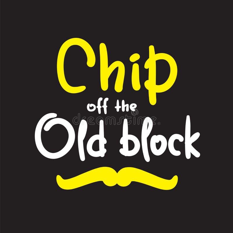 Microplaqueta fora do bloco velho - engraçado inspire e citações inspiradores Rotulação bonita tirada mão Cópia para o cartaz ins ilustração do vetor