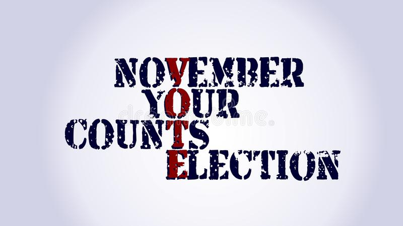 Midterm election your vote counts text on white background. 6th november election royalty free illustration