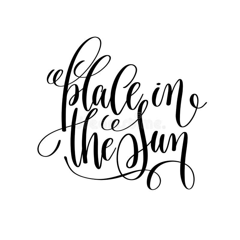 Miejsce w słońce atramentu czarny i biały literowania pozytywnej wycena ilustracji