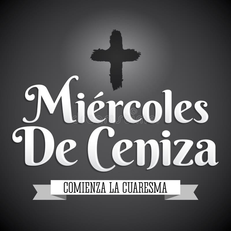 Miercoles DE Ceniza - de Spaanse tekst van Ash Wednesday - Christelijke traditie stock illustratie
