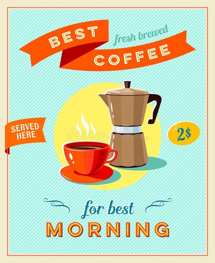 Migliore caffè - segno d'annata del ristorante Retro manifesto disegnato con la tazza di caffè e la caffettiera illustrazione vettoriale