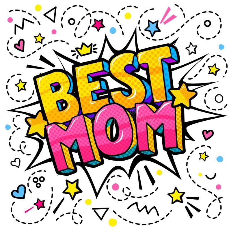 Migliore mamma nello stile di Pop art per la celebrazione felice di giorno della madre s illustrazione vettoriale