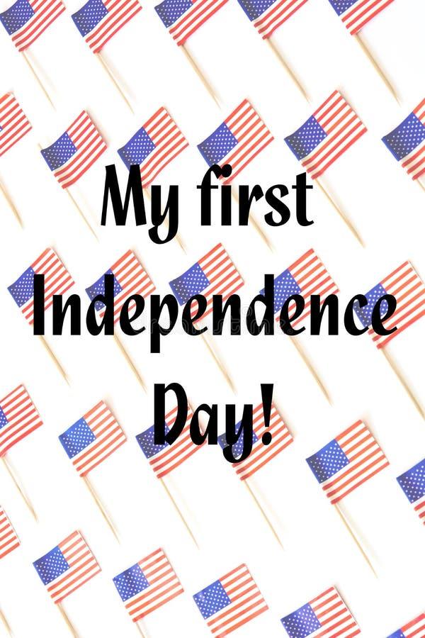 Mijn eerste Onafhankelijkheidsdag en van de V.S. vlaggen royalty-vrije stock afbeeldingen