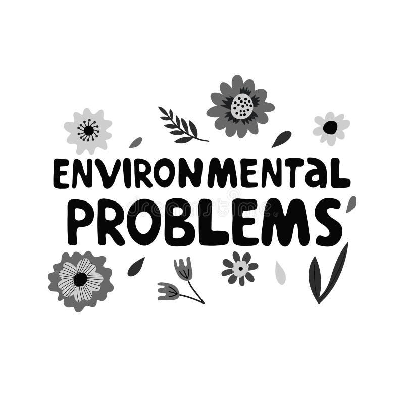 Milieuproblemen het moderne van letters voorzien op witte achtergrond met bloemen en bladeren royalty-vrije illustratie