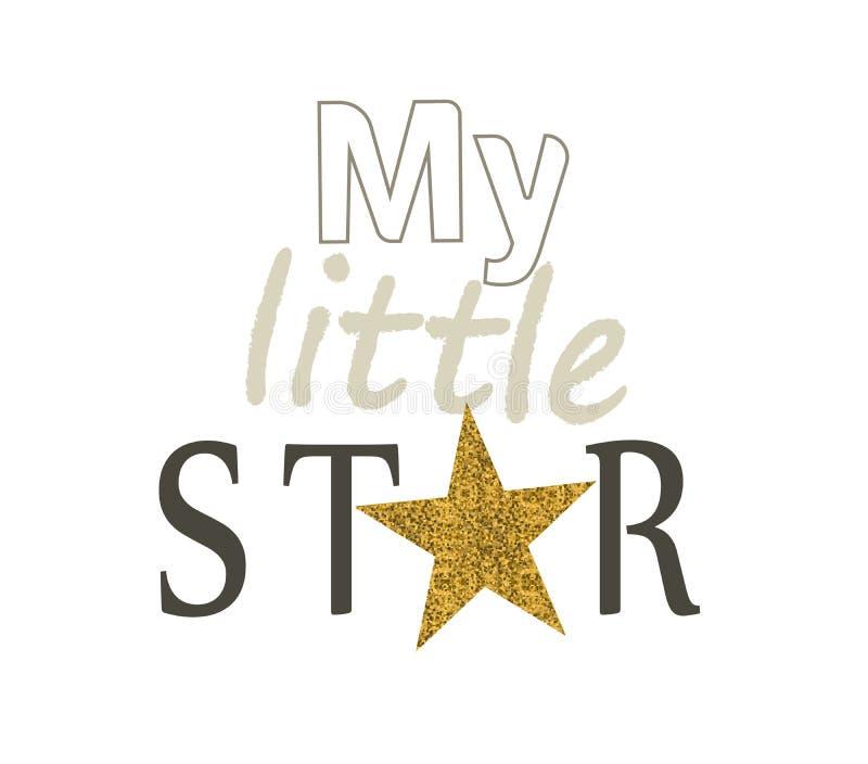 Min lilla stjärna Inskriften med blänker Lyckönsknings- affisch stock illustrationer
