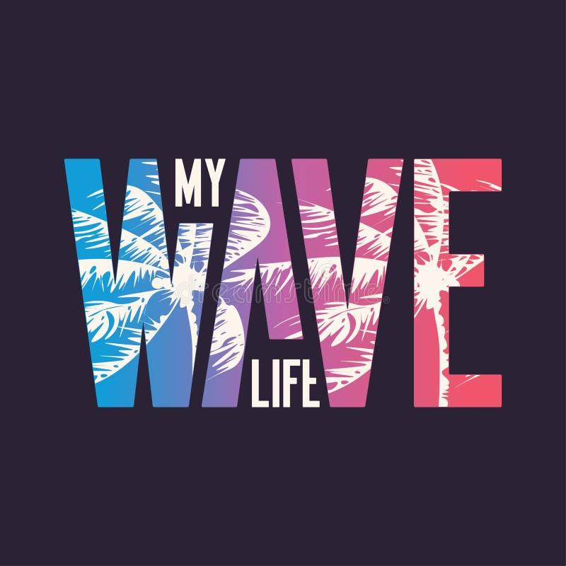 Minha onda Projeto gráfico do t-shirt, tipografia, cópia Ilustra??o do vetor ilustração royalty free