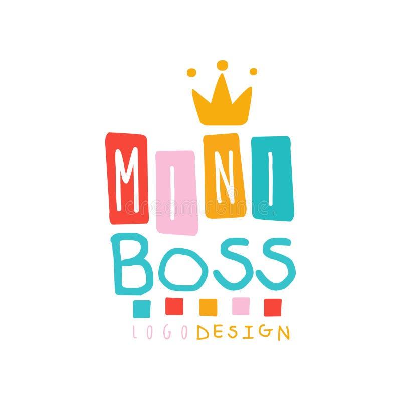 Mini progettazione di logo del capo del bambino creativo con iscrizione e la corona dorata Emblema per il promo o l'affare Disegn illustrazione vettoriale