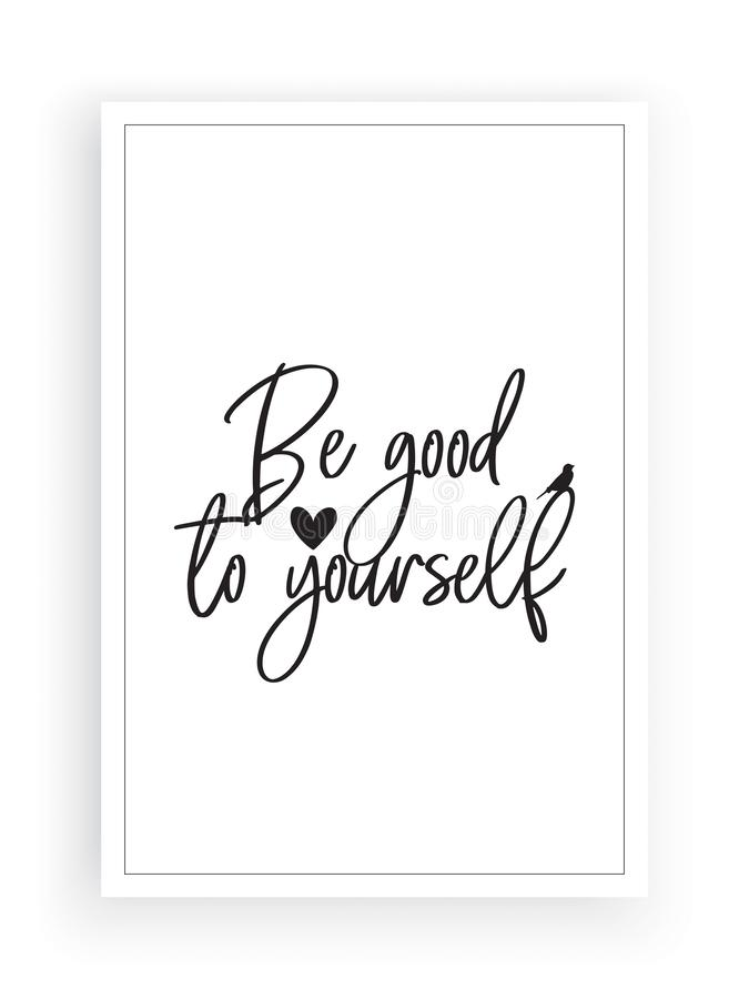 Be good to yourself, motivational, inspirational, life quotes, poster design vector isolated on white background. Wording design, lettering, wall decals, home vector illustration