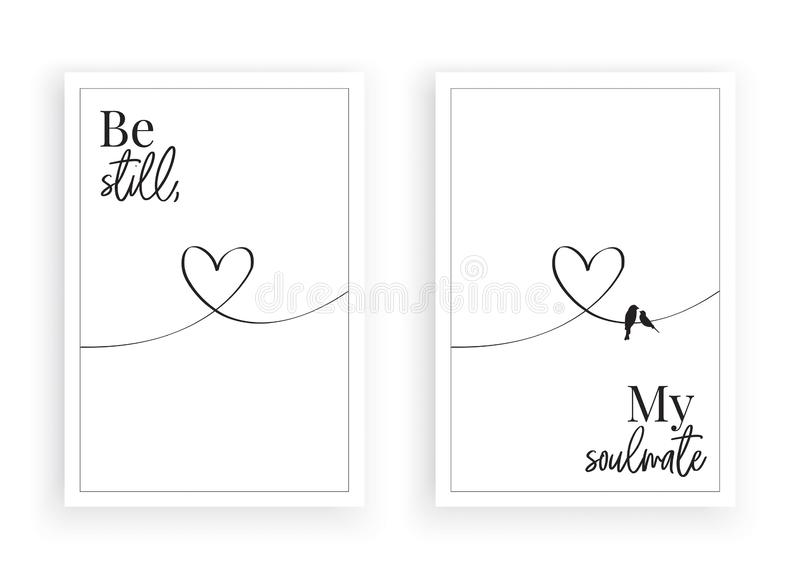 Be still My soulmate, minimalist poster design vector isolated on white background, wording design, lettering, wall decals stock illustration