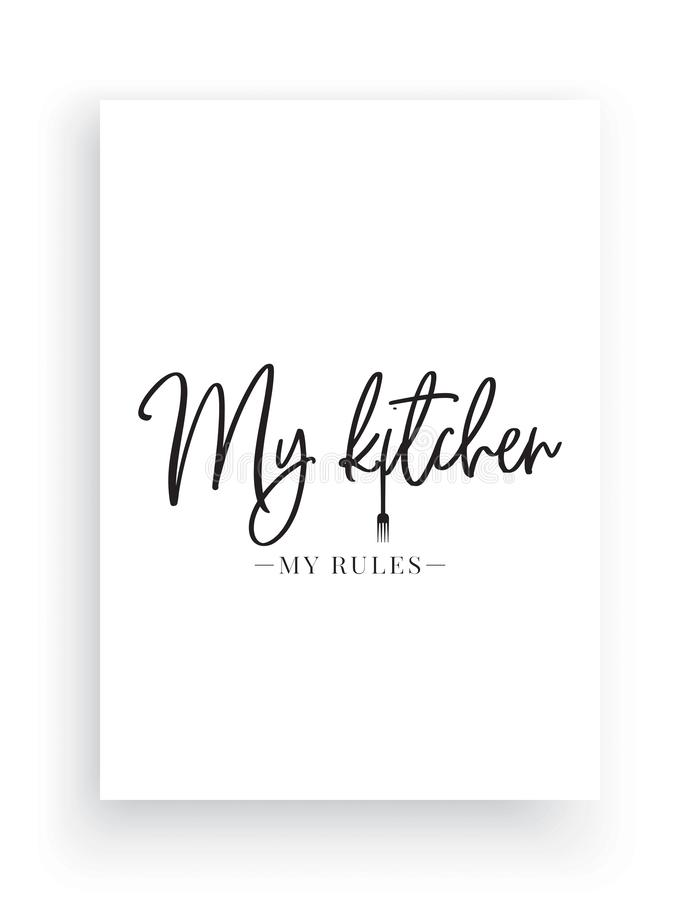Wall Decals Vector, My Kitchen My Rules, Wording Design, Lettering Design, Home Decor, love my kitchen, Art Decor, Wall Design royalty free illustration