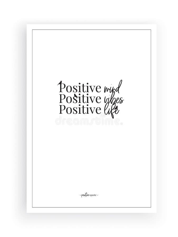 Positive mind, positive vibes, positive life, wording design, lettering, poster design, wall decals, art decor, wall artwork royalty free illustration