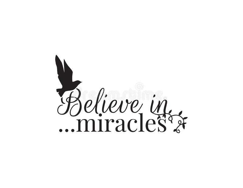 Wall Decals, Believe in miracles, wording design, flying bird silhouette, lettering isolated on white vector illustration