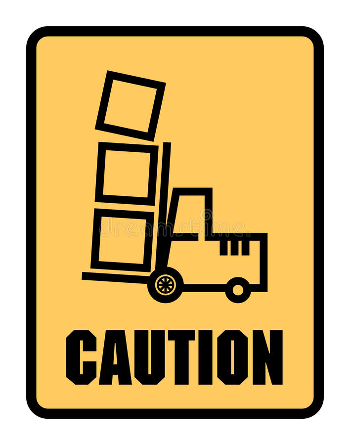 Mirada de la precaución hacia fuera para la etiqueta o la muestra de las carretillas elevadoras libre illustration