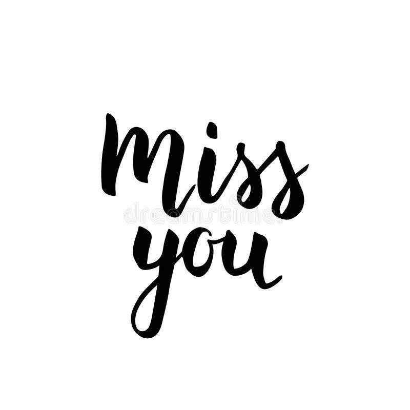 Miss You handwritten inspirational poster. stock illustration