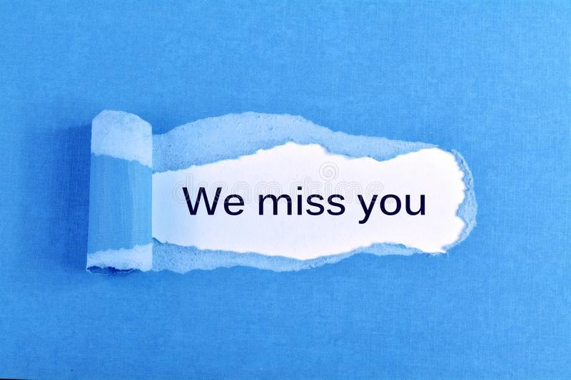 We miss you stock image