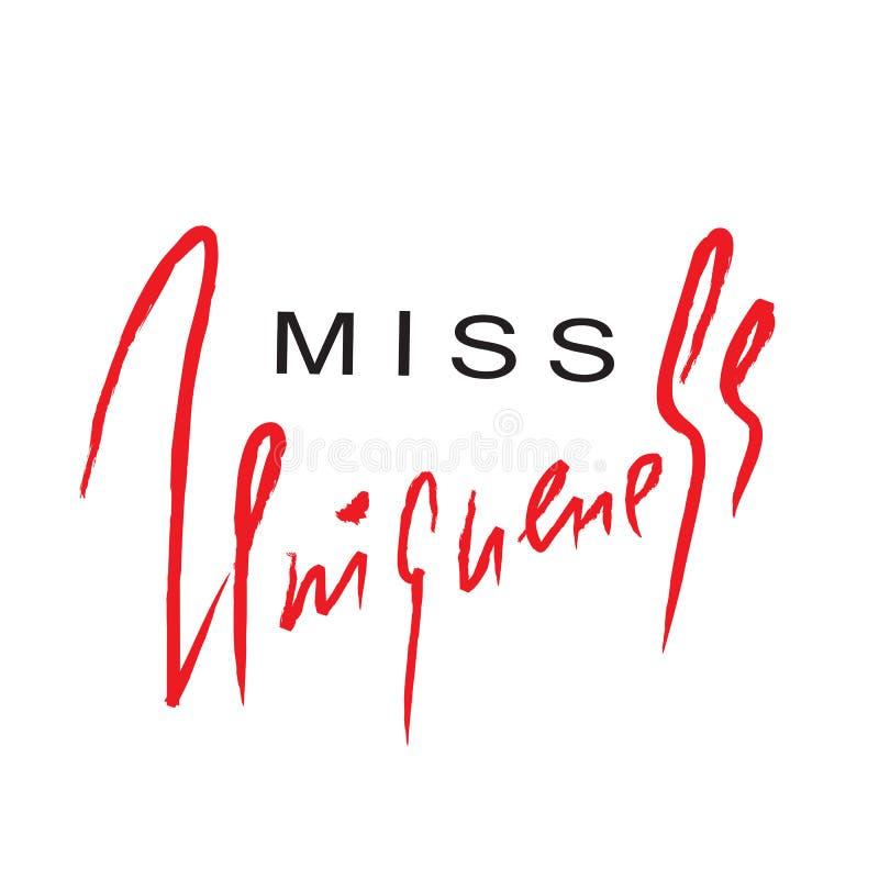 Misser emotionele Uniqueness - inspireer en motievencitaat Hand het getrokken mooie van letters voorzien vector illustratie