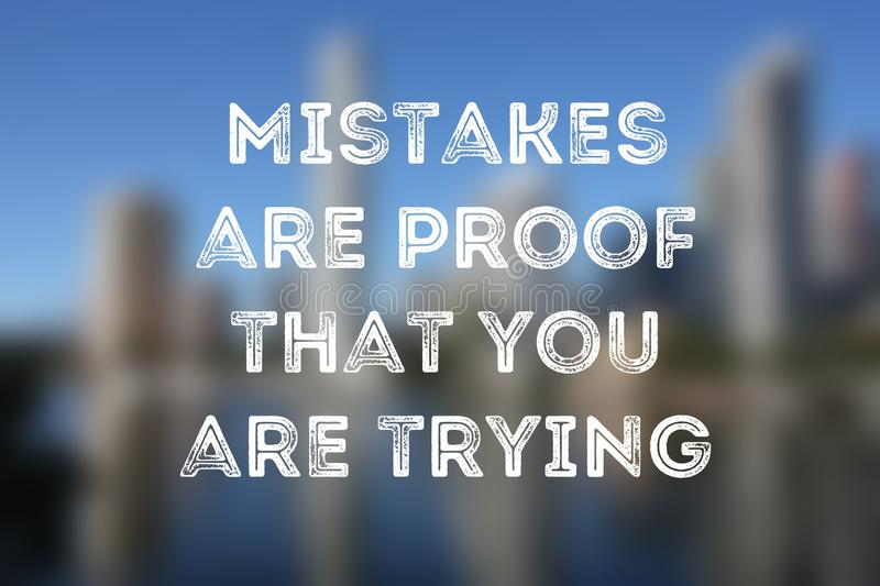 Mistakes. Business motivational poster - startup inspiration. Mistakes are proof that you are trying stock photo
