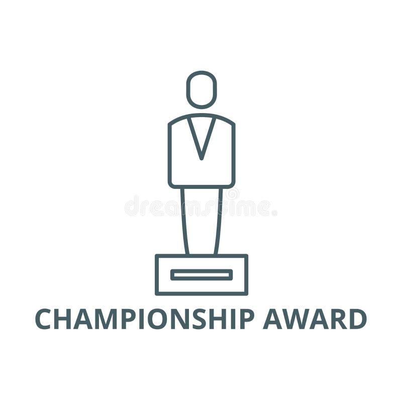 Mistrzostwo nagrody linii ikona, wektor Mistrzostwo nagrody konturu znak, pojęcie symbol, płaska ilustracja royalty ilustracja