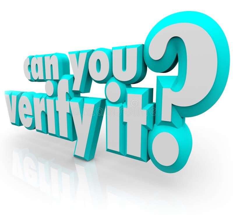 Możesz Weryfikować Mnie Ty 3d słowa pytanie Potwierdza Udowadnia czeka ilustracja wektor