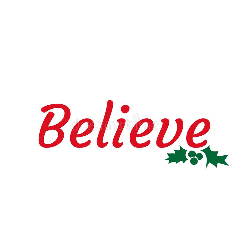 Believe, Christmas card design, typography for print stock images