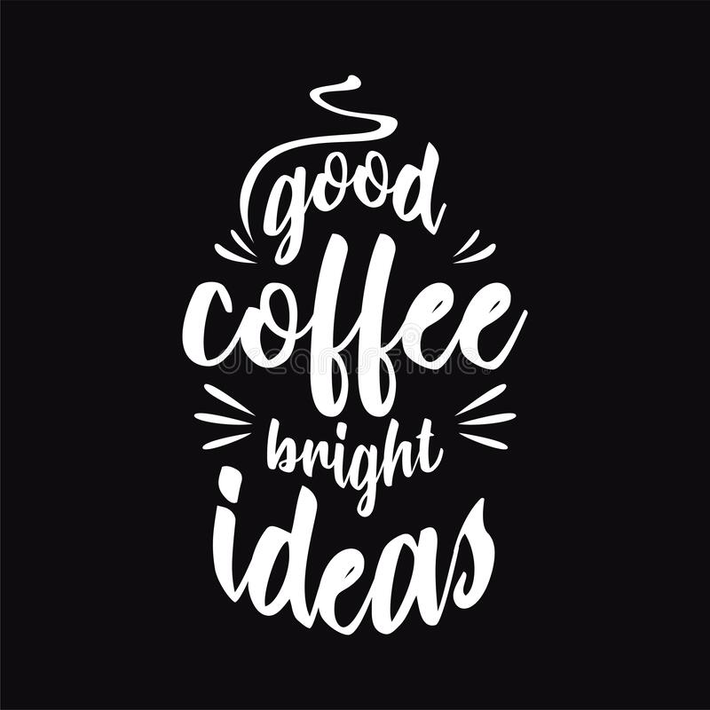 Quote Quotes Design Lettering Poster Inspirational And Motivational Quotes And Sayings About Coffee Stock Vector Illustration Of Mood Calligraphy 179998835