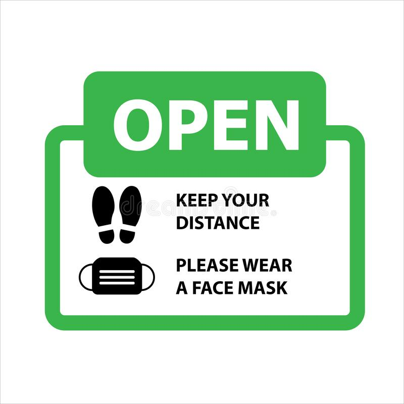 Vector illustration of green open sign with an advice or precaution to wear a face mask and keep your distance in reflect to the p. Andemic coronavirus or covid royalty free illustration