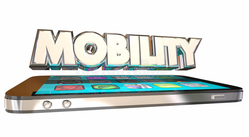 Mobility Mobile Cell Smart Phone. 3d Word Information stock illustration