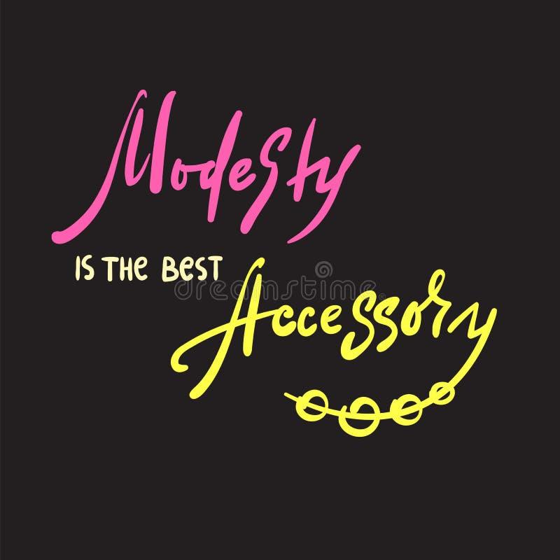 A modéstia é o melhor acessório - inspire e citações inspiradores Rotulação bonita tirada mão ilustração do vetor