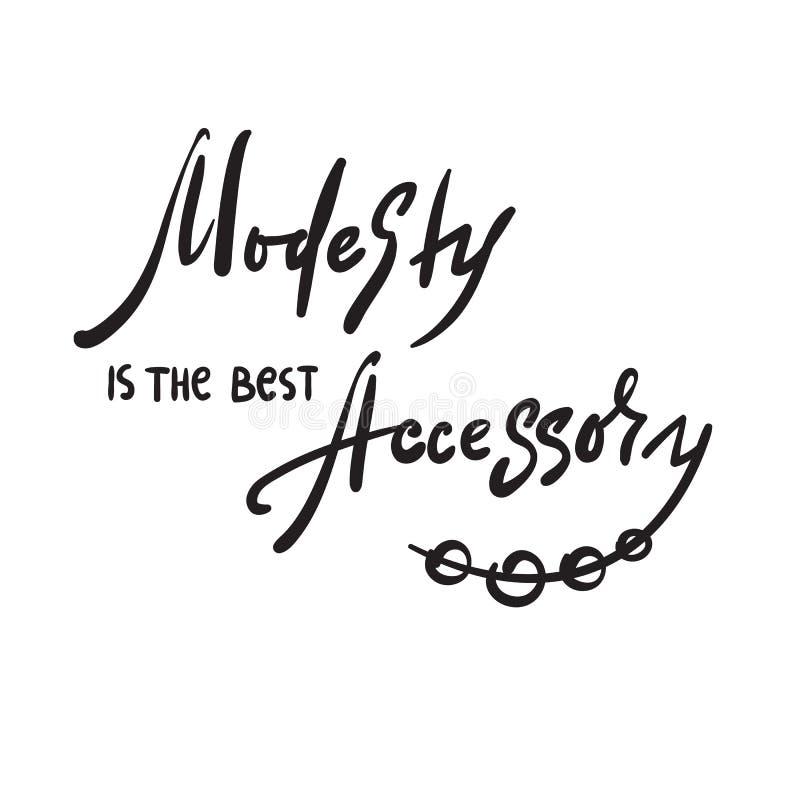 A modéstia é o melhor acessório - inspire e citações inspiradores Rotulação bonita tirada mão Cópia para o cartaz inspirado, t ilustração royalty free