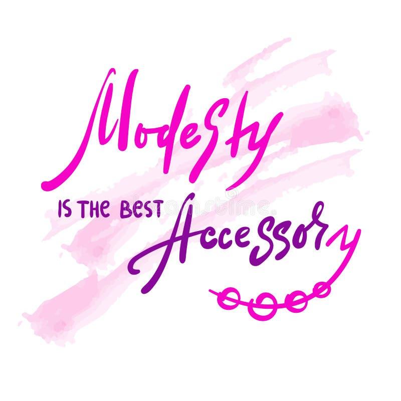 A modéstia é o melhor acessório - inspire e citações inspiradores Rotulação bonita tirada mão Cópia para o cartaz inspirado, t ilustração stock