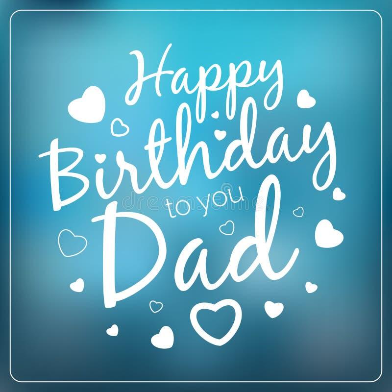 Modello della carta del papà di vettore di tipografia buon compleanno illustrazione vettoriale