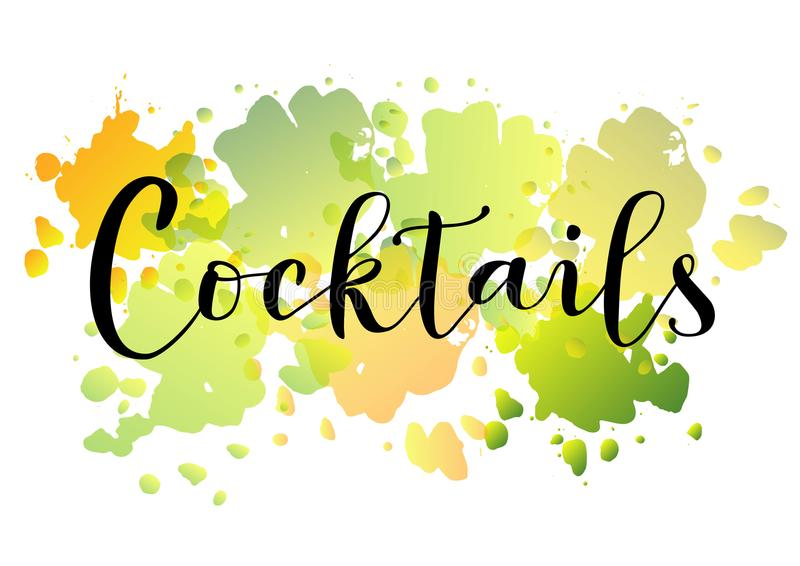 Modern calligraphy of Cocktails in black on colorful watercolor background in green, yellow, orange royalty free illustration