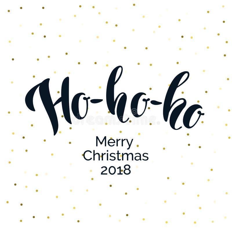 Modern hand dragit bokstäveruttryck Ho-ho-ho glad jul vektor illustrationer