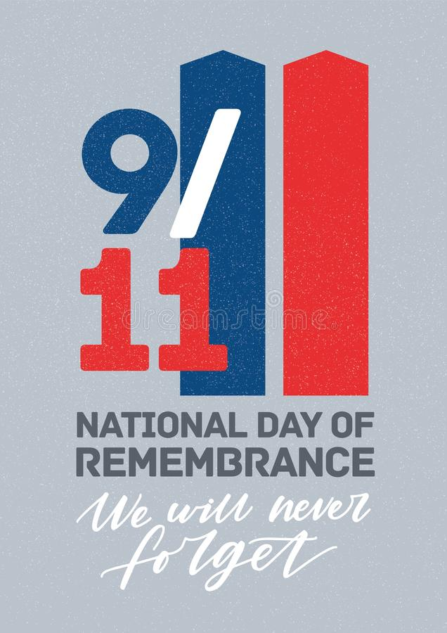 Modern poster template for United States national day of service and remembrance with We Will Never Forget inscription. Handwritten with cursive calligraphic vector illustration