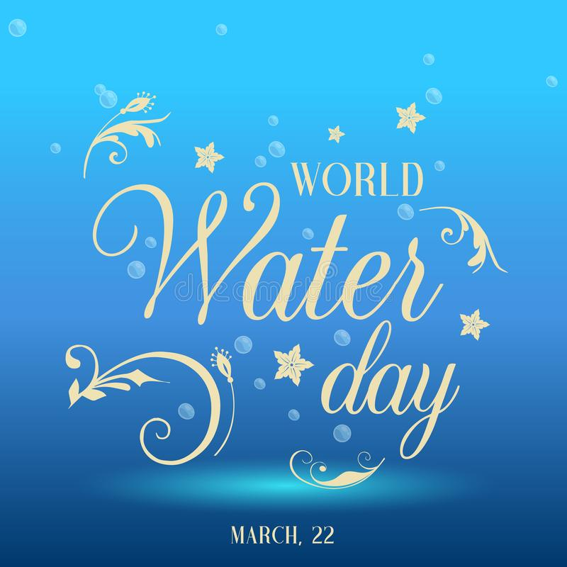 Modern poster with underwater background and hand drawn lettering for World Water Day. Vector illustration for your royalty free illustration