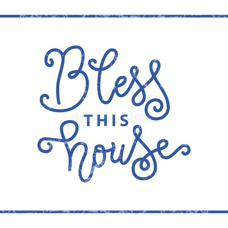 Moderne Kalligraphiebeschriftung von Bless dieses Haus im Blau in der Monolinie Art mit Beschaffenheit auf weißem Hintergrund stock abbildung