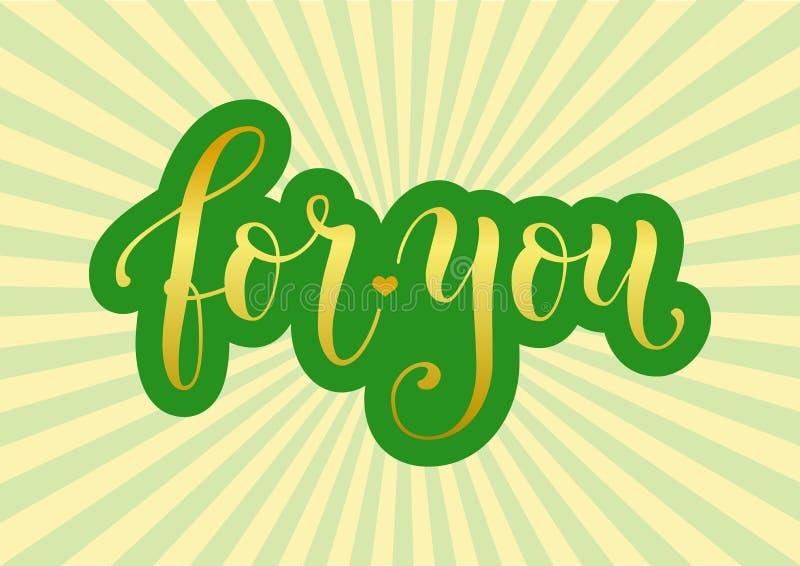 Moderne Kalligraphiebeschriftung von für Ihnen in Goldenem mit grünem Entwurf auf dem Hintergrund verziert mit Strahlen vektor abbildung
