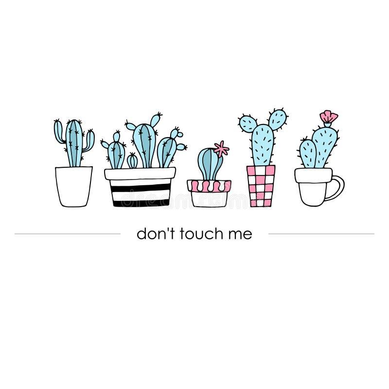 Modny sztandar, plakat z śliczna ręka rysującym kaktusem Don& x27; t dotyka ja Wektorowy ogólnoludzki tło ilustracji