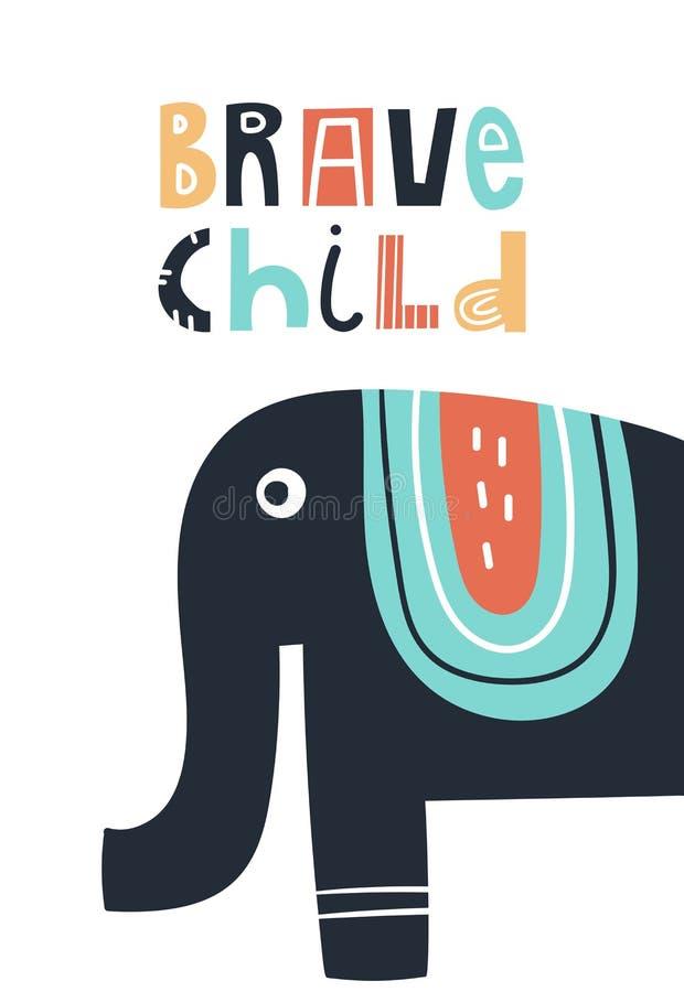 Moedig kind - de Leuke jonge geitjes overhandigen getrokken kinderdagverblijfaffiche met olifant dier en het van letters voorzien stock illustratie