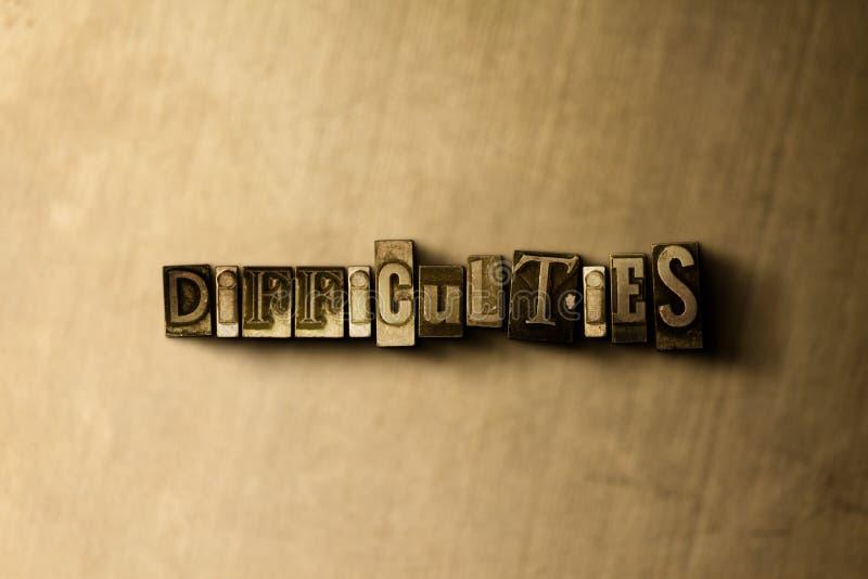 MOEILIJKHEDEN - close-up van grungy wijnoogst gezet woord op metaalachtergrond royalty-vrije illustratie