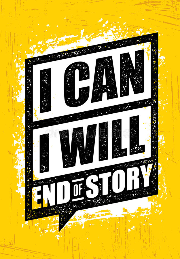 Mogę I Końcówka opowieść Inspirować treningu i sprawności fizycznej Gym motywaci wycena Kreatywnie Wektorowy Szorstki plakat ilustracji