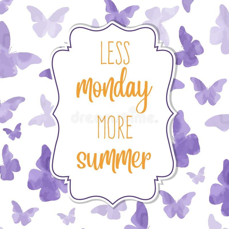 Moins de lundi, plus d'?t? Bannière d'aquarelle avec des papillons illustration de vecteur
