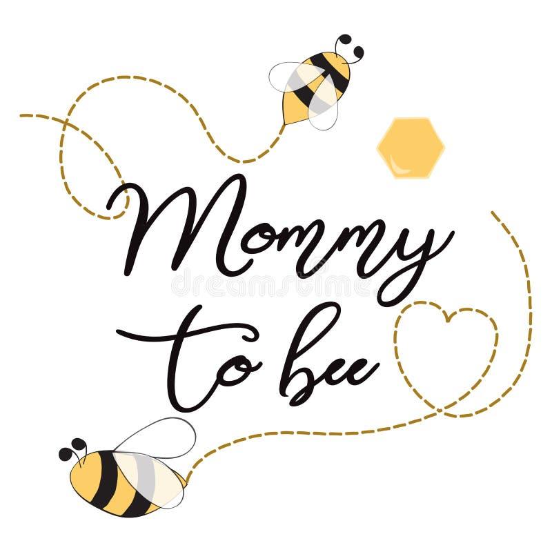Molde do convite da festa do bebê com a mamã do texto ao projeto de cartão bonito da abelha para o coração das abelhas do dia de  ilustração do vetor