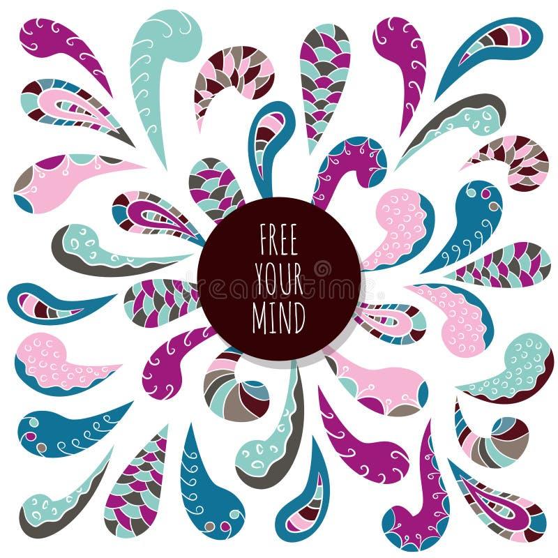 Molde inspirado e inspirador do cartaz Livre sua mente Ornamento indiano abstrato da garatuja ilustração stock