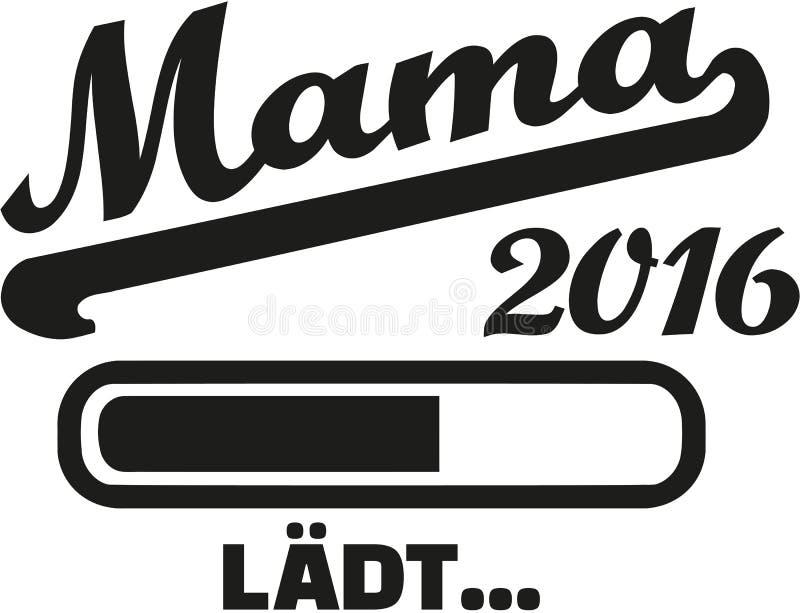Mom 2016 loading german. Vector royalty free illustration