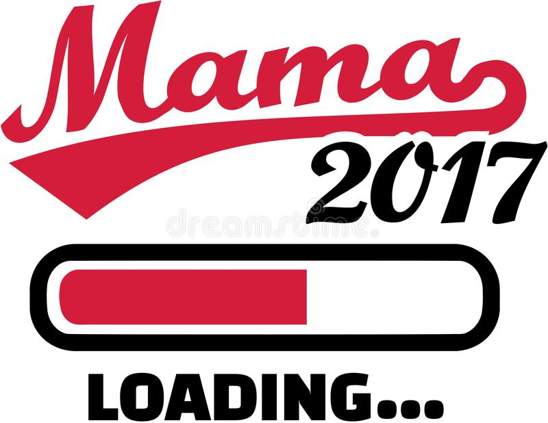 Mom 2017 is loading. German. Mom 2017 is loading. German vector royalty free illustration